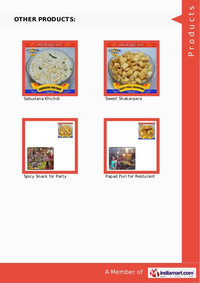 A Member of OTHER PRODUCTS: Sabudana Khichdi Sweet Shakarpara Spicy Snack for Party Papad Puri for Resturant Products
