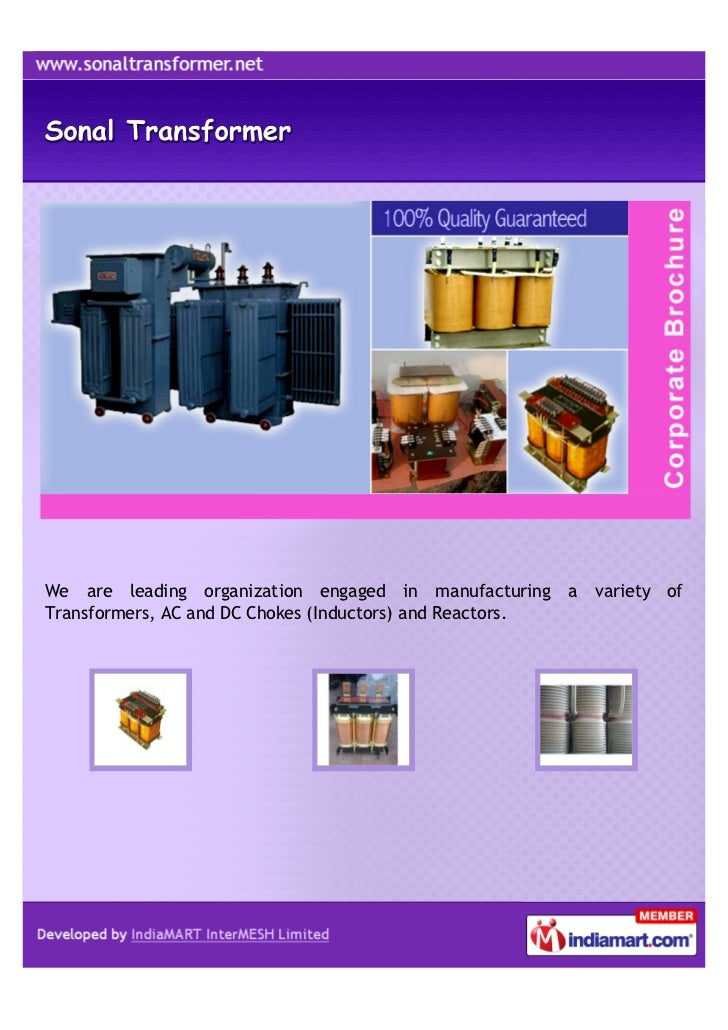 We are leading organization engaged in manufacturing a     variety ofTransformers, AC and DC Chokes (Inductors) and Reacto...