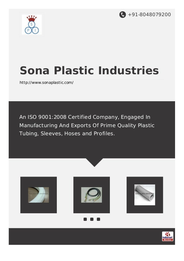 +91-8048079200 Sona Plastic Industries http://www.sonaplastic.com/ An ISO 9001:2008 Certified Company, Engaged In Manufact...