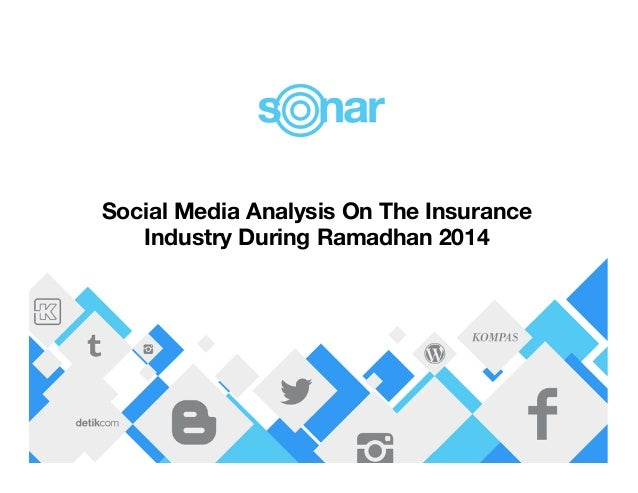 Social Media Analysis On The Insurance  Industry During Ramadhan 2014