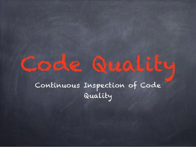 Code Quality  Continuous Inspection of Code  Quality