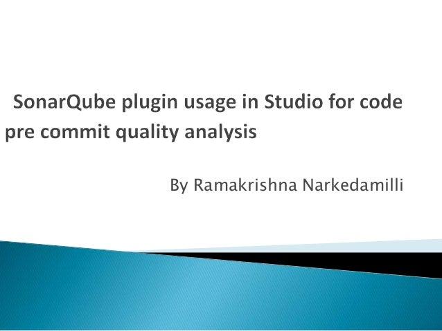 Sonarqube Plugin Usage In Studio For Code Pre Commit Analysis