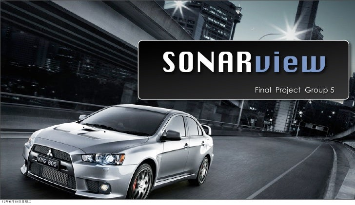 SONARview                   Final Project Group 512年6月19日星期二