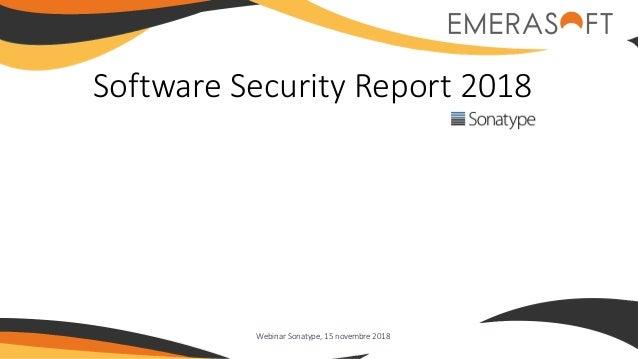 Software Security Report 2018 Webinar Sonatype, 15 novembre 2018