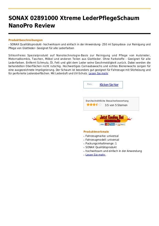 SONAX 02891000 Xtreme LederPflegeSchaumNanoPro ReviewProduktbeschreibungen- SONAX Qualitätsprodukt- hochwirksam und einfac...