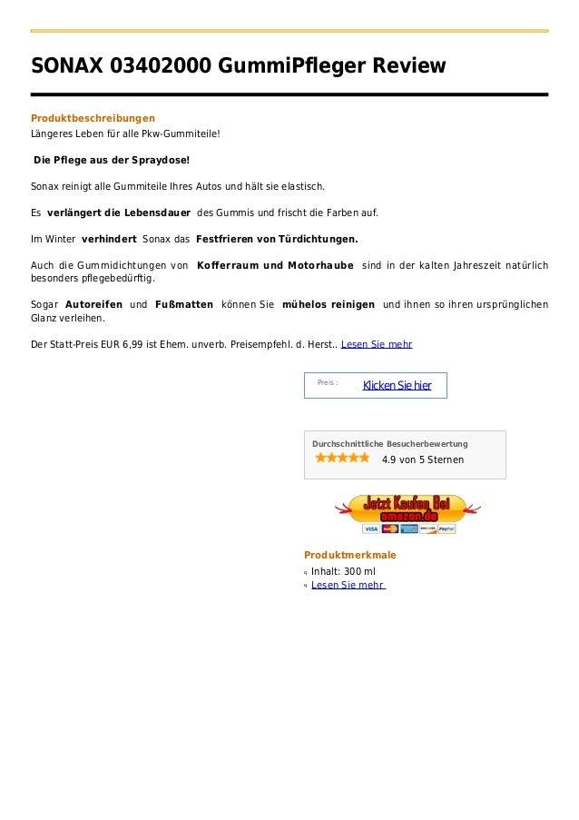 SONAX 03402000 GummiPfleger ReviewProduktbeschreibungenLängeres Leben für alle Pkw-Gummiteile!Die Pflege aus der Spraydose...