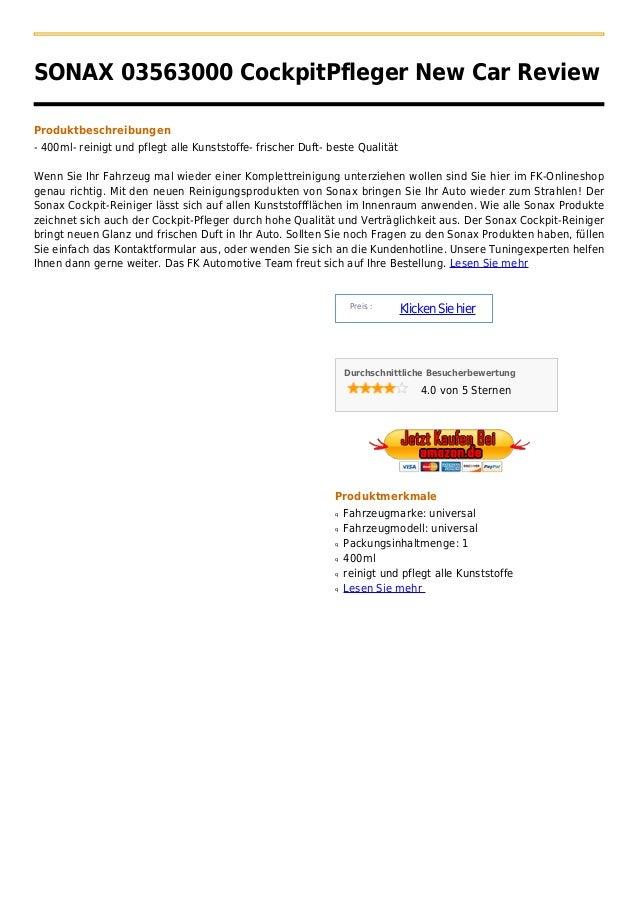 SONAX 03563000 CockpitPfleger New Car ReviewProduktbeschreibungen- 400ml- reinigt und pflegt alle Kunststoffe- frischer Du...