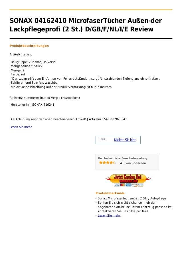 SONAX 04162410 MicrofaserTücher Außen-derLackpflegeprofi (2 St.) D/GB/F/NL/I/E ReviewProduktbeschreibungenArtikelkriterien...
