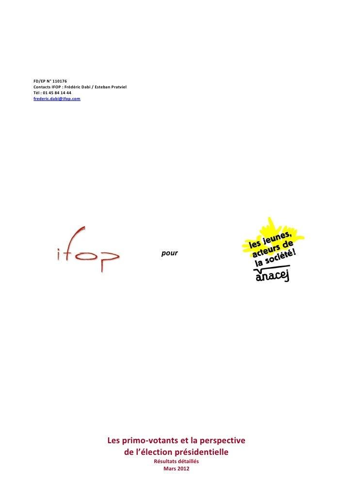 FD/EP N° 110176Contacts IFOP : Frédéric Dabi / Esteban PratvielTél : 01 45 84 14 44frederic.dabi@ifop.com                 ...