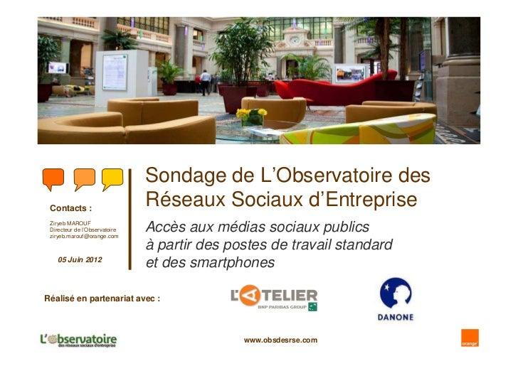 Sondage de L'Observatoire des Contacts :                               Réseaux Sociaux d'Entreprise Ziryeb MAROUF Directeu...