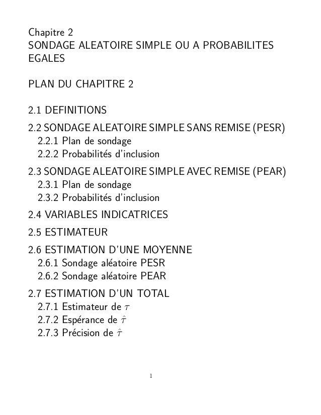 Chapitre 2  SONDAGE ALEATOIRE SIMPLE OU A PROBABILITES  EGALES  PLAN DU CHAPITRE 2  2.1 DEFINITIONS  2.2 SONDAGE ALEATOIRE...