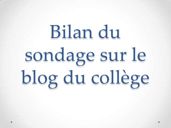Bilan dusondage sur leblog du collège