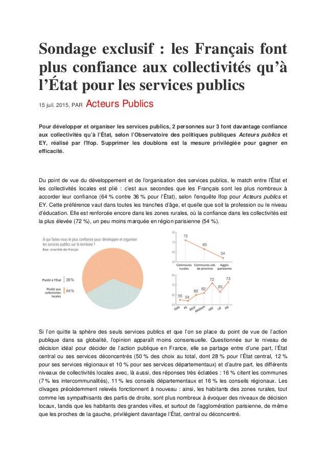 Sondage exclusif : les Français font plus confiance aux collectivités qu'à l'État pour les services publics 15 juil. 2015,...