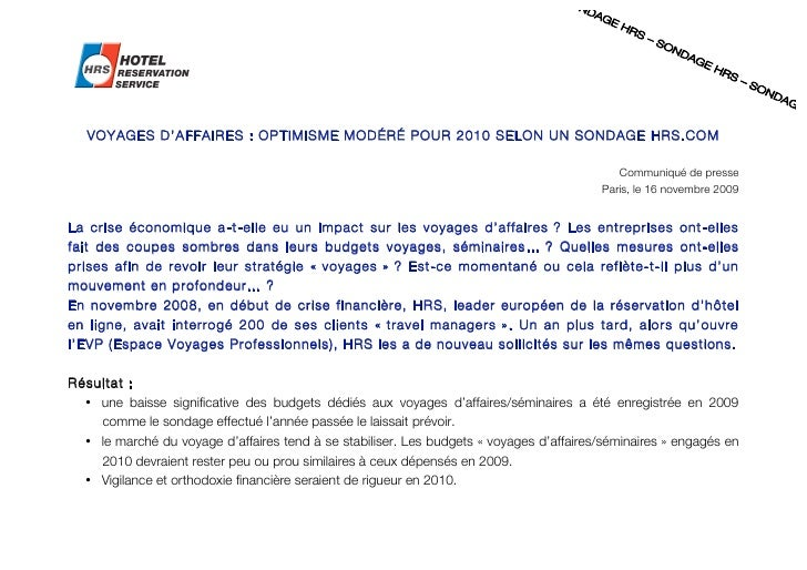 VOYAGES D'AFF AIRES : OPTIMISME MOD ÉRÉ POUR 2010 SELON UN SONDAGE HRS.CO M                                               ...