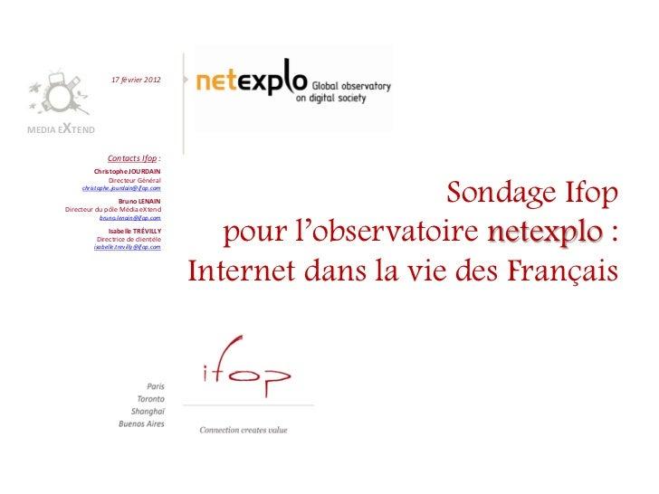17 février 2012      XMEDIA E TEND                    Contacts Ifop :               Christophe JOURDAIN                   ...