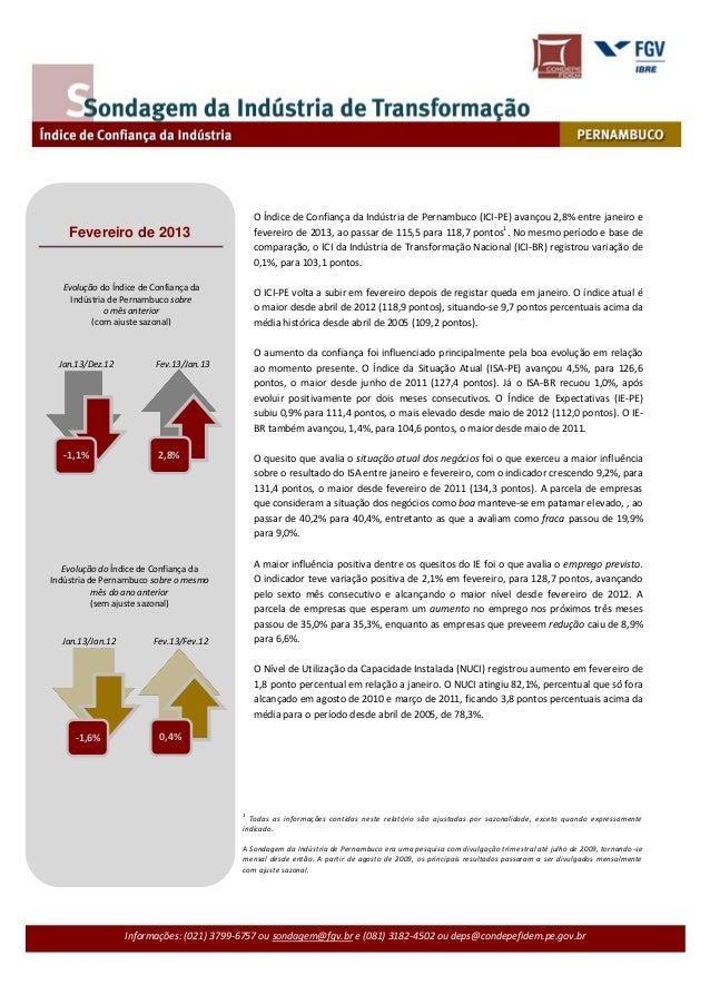 O Índice de Confiança da Indústria de Pernambuco (ICI-PE) avançou 2,8% entre janeiro e                                    ...