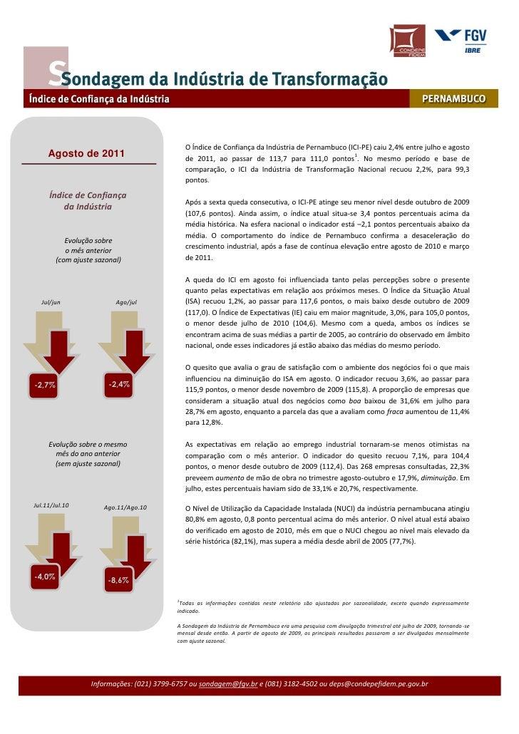 O Índice de Confiança da Indústria de Pernambuco (ICI-PE) caiu 2,4% entre julho e agosto     Agosto de 2011               ...