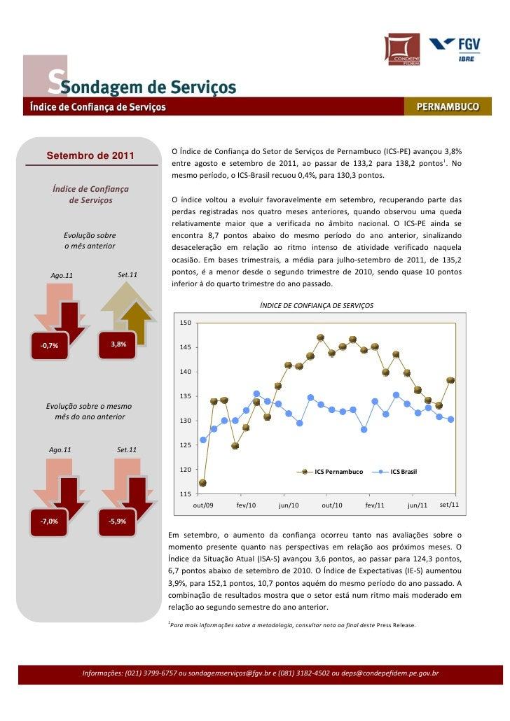 O Índice de Confiança do Setor de Serviços de Pernambuco (ICS-PE) avançou 3,8% Setembro de 2011                           ...