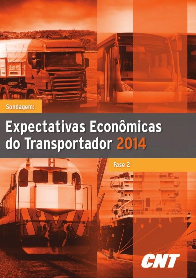APRESENTAÇÃO  Conhecer o que pensa o empresário brasileiro do transporte é uma preocupação fundamental da CNT (Confederaçã...
