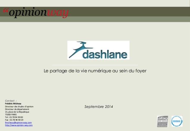 1  pour Groupon–Opération Beauty / Wellness–Septembre 2014  Le partage de la vie numérique au sein du foyer  Septembre 201...