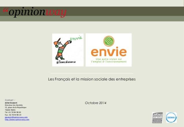 1  pour Envie –Les Français et la mission sociale des entreprises –Octobre 2014  Les Français et la mission sociale des en...