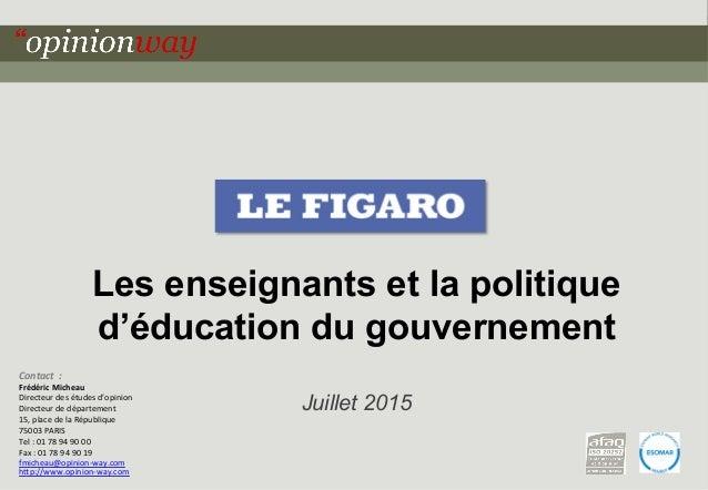 1pour - Les enseignants et la politique d'éducation du gouvernement – Juillet 2015 Les enseignants et la politique d'éduca...