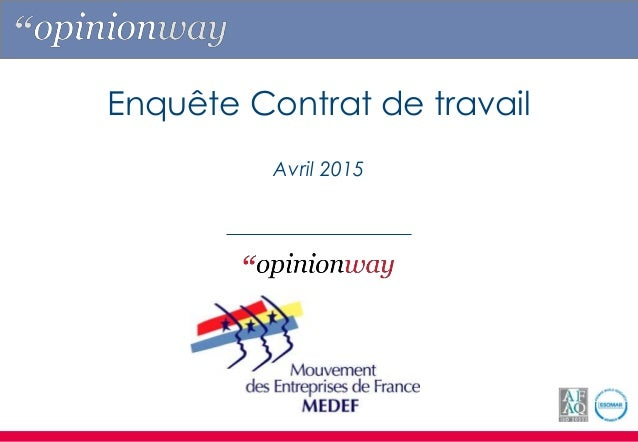 Enquête Contrat de travail Avril 2015
