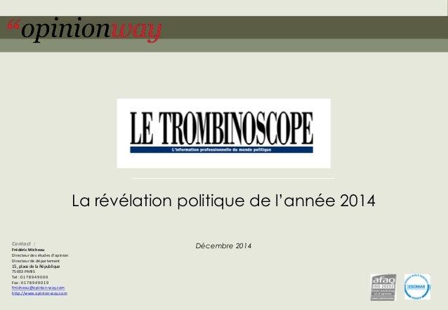 1pour Le Trombinoscope – La révélation politique de l'année – décembre 2014 La révélation politique de l'année 2014 Décemb...