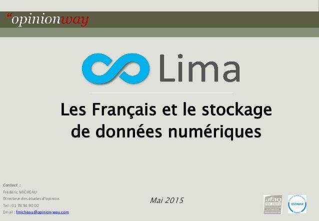 1pour Les Français et le stockage de données numériques – Mai 2015 Les Français et le stockage de données numériques Mai 2...