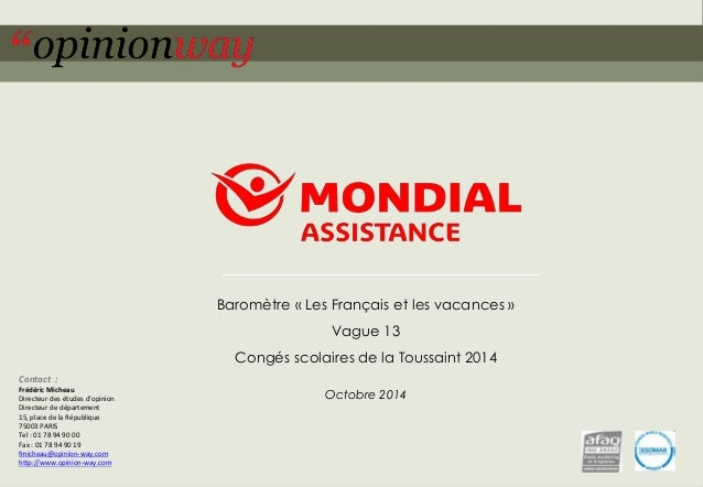 Baromètre « Les Français et les vacances »  Vague 13  Congés scolaires de la Toussaint 2014  Octobre 2014  Contact :  Fréd...