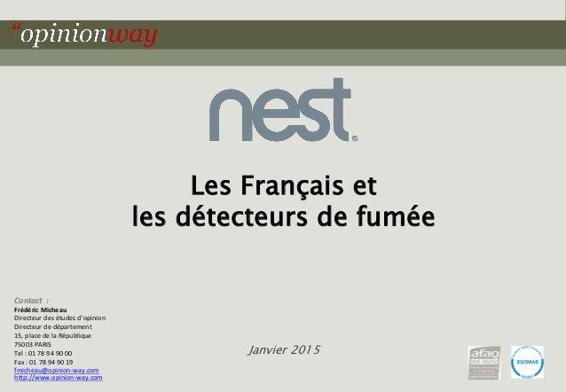 1pour – Les Français et les détecteurs de fumée – Janvier 2015 Les Français et les détecteurs de fumée Janvier 2015 Contac...