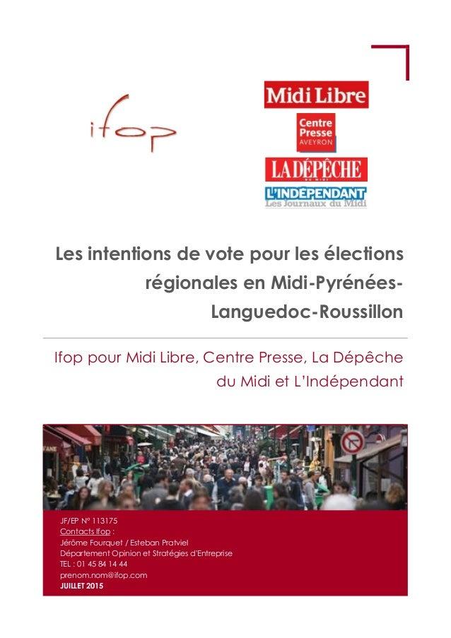 Les intentions de vote pour les élections régionales en Midi-Pyrénées- Languedoc-Roussillon Ifop pour Midi Libre, Centre P...