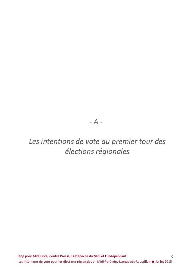 Ifop pour Midi Libre, Centre Presse, La Dépêche du Midi et L'Indépendant Les intentions de vote pour les élections régiona...