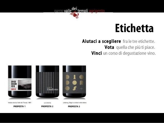 Vota l'Etichetta del Vino della Valle dei Templi di Agrigento e Vinci il Vino Slide 2