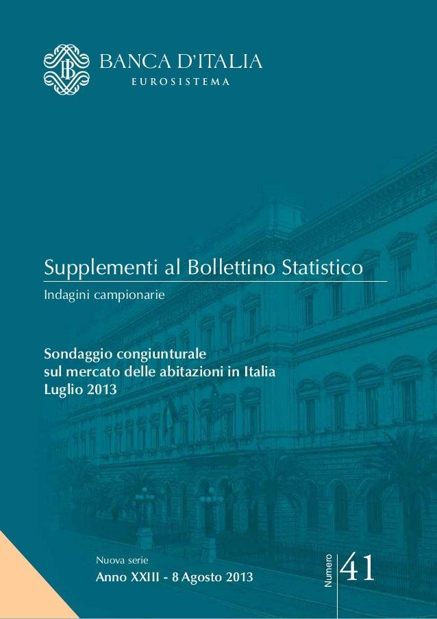 Supplementi al Bollettino Statistico Indagini campionarie Sondaggio congiunturale sul mercato delle abitazioni in Italia L...