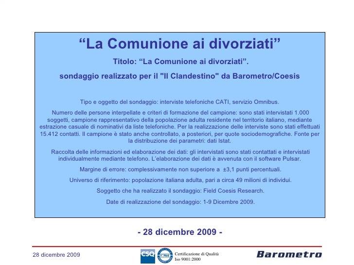 """28 dicembre 2009 """" La Comunione ai divorziati"""" Titolo: """"La Comunione ai divorziati"""". sondaggio realizzato per il """"Il ..."""