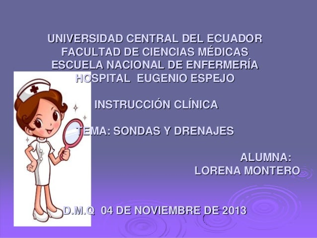 UNIVERSIDAD CENTRAL DEL ECUADOR FACULTAD DE CIENCIAS MÉDICAS ESCUELA NACIONAL DE ENFERMERÍA HOSPITAL EUGENIO ESPEJO INSTRU...
