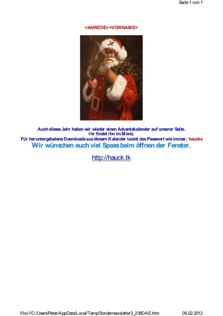 Seite 1 von 1                                <ANREDE><VORNAM E>        Auch dieses Jahr haben wir wieder einen Adventskale...