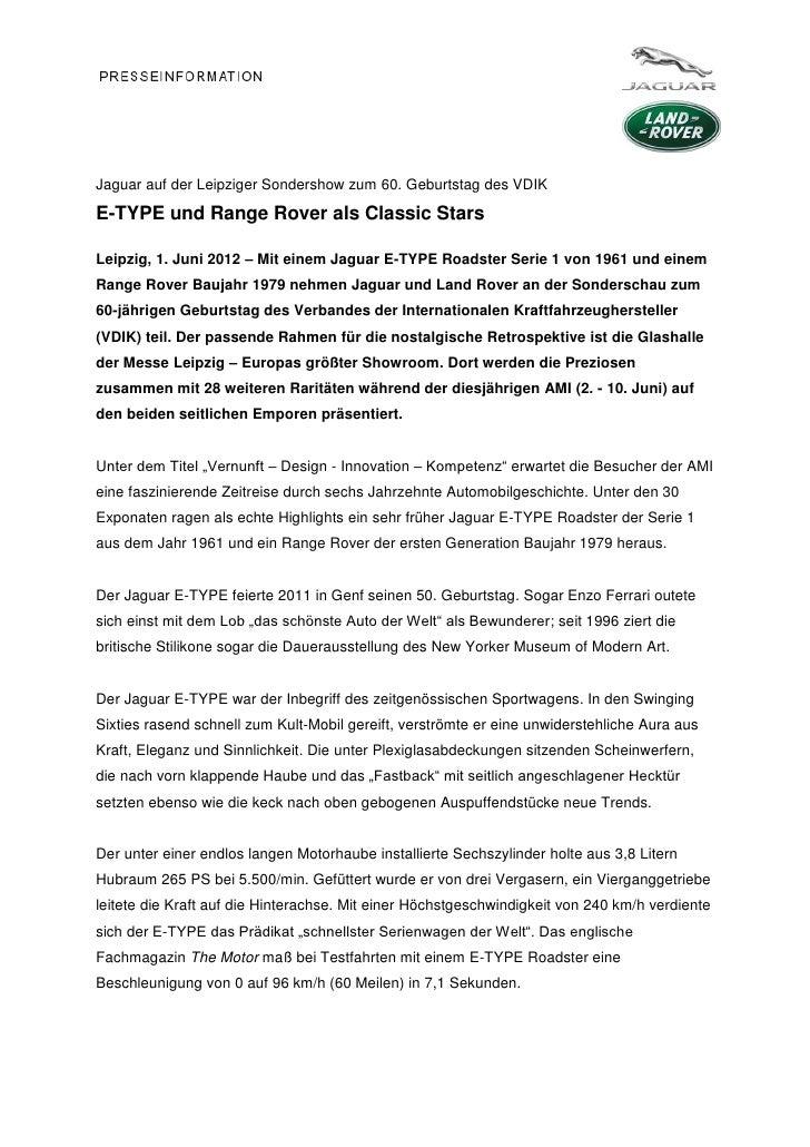 Jaguar auf der Leipziger Sondershow zum 60. Geburtstag des VDIKE-TYPE und Range Rover als Classic StarsLeipzig, 1. Juni 20...