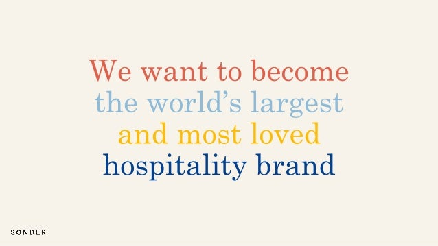 Building the Future of Hospitality ...and needs are changing.
