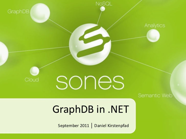 GraphDB in .NET<br />September 2011 │ Daniel Kirstenpfad<br />