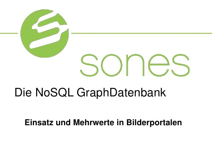 Die NoSQL GraphDatenbank<br />Einsatz und Mehrwerte in Bilderportalen<br />