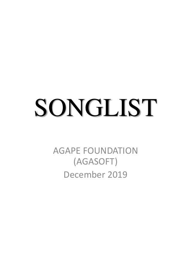 SONGLIST AGAPE FOUNDATION (AGASOFT) December 2019