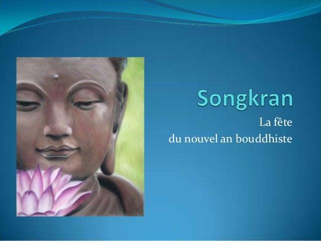 La fête du nouvel an bouddhiste