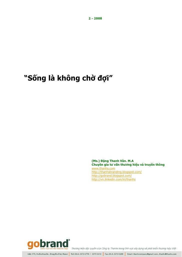 Song la khong cho doi