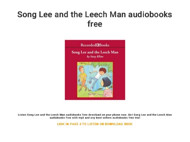 Song Lee and the Leech Man audiobooks free
