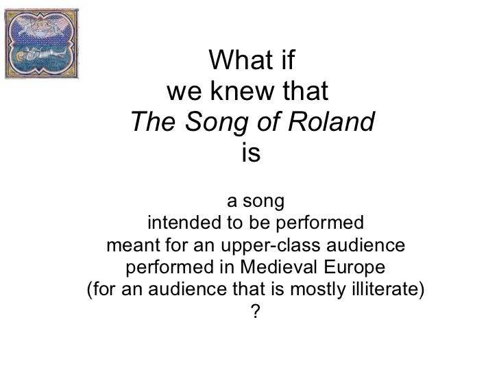 the crusades the song of roland As the song of roland ends, a weary and mourning charlemagne is summoned by the archangel gabriel to undertake yet another crusade major themes the song of roland 's central themes are heroism .