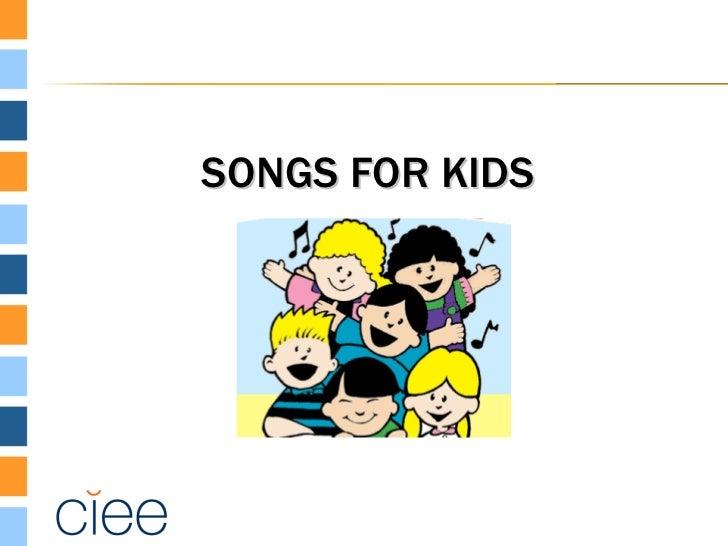 SONGS FOR KIDS