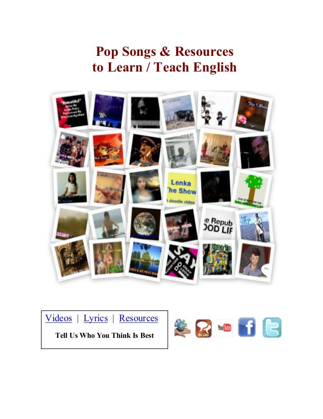 Pop Songs & Resources to Learn / Teach English Videos | Lyrics | Resources Tell Us Who You Think Is Best