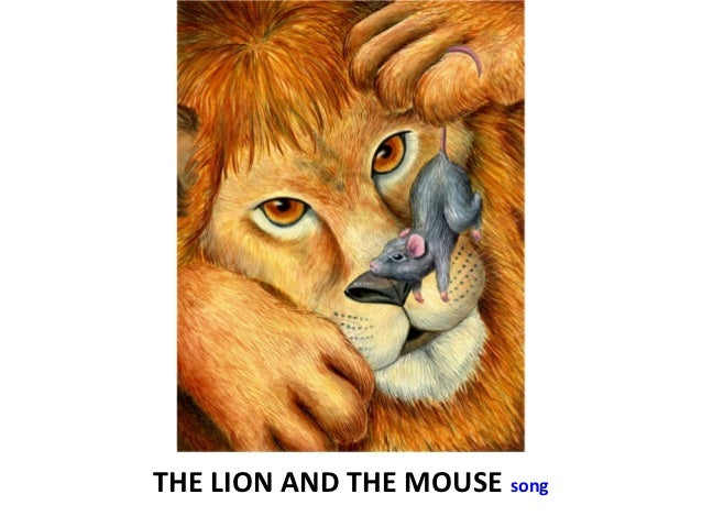 THE LION AND THE MOUSE song
